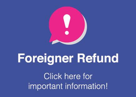 Foreigner Refund